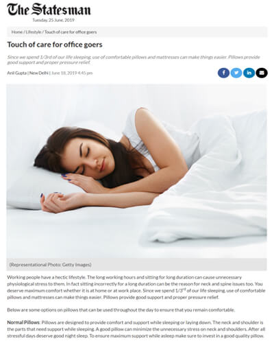 Anil Gupta Chairman Thomsen Germany got featured in The Statesman where he is sharing some options on pillows that can be used throughout the day to ensure that you remain comfortable. Click and read the complete article on Touch of care for office goers by Anil Gupta.